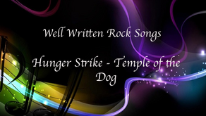 Well Written Rock Songs: Hunger Strike by Temple of the Dog (1991)