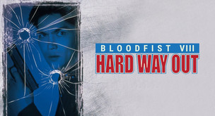 B-Movies of our Youth: Bloodfist VIII: Hard Way Out (1996)