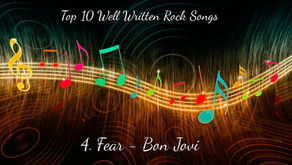 Top 10 Well Written Rock Songs (Number 4: Fear - Bon Jovi)