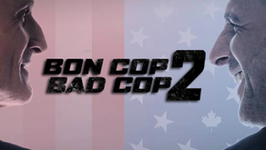 Bon Cop, Bad Cop 2 Instant Review