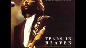 Well Written Rock Songs: Tears in Heaven (Eric Clapton)