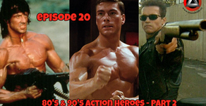 Aroundtable.ca Podcast: Episode 20 - 80's and 90's Action Heroes (Part 2)