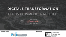 EVENT #4: DIGITALE TRANSFORMATION DER BAU- UND IMMOBILIENINDUSTRIE