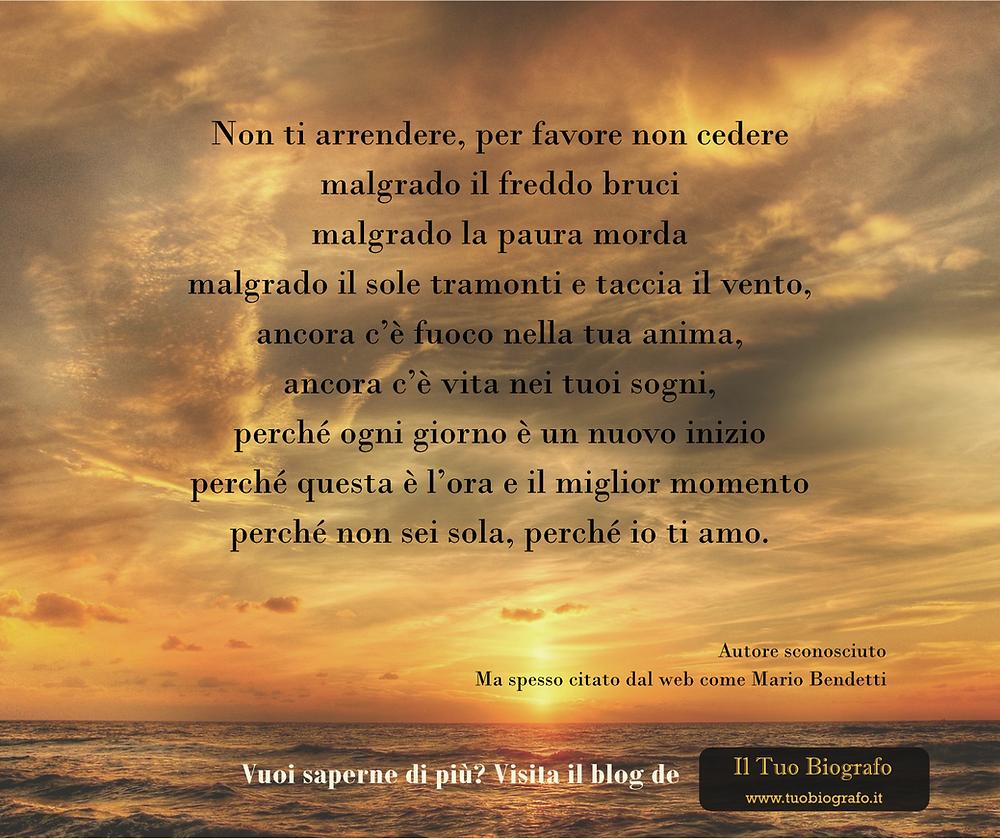 Mario Benedetti - Il Tuo Biografo - poesia - Non ti arrendere