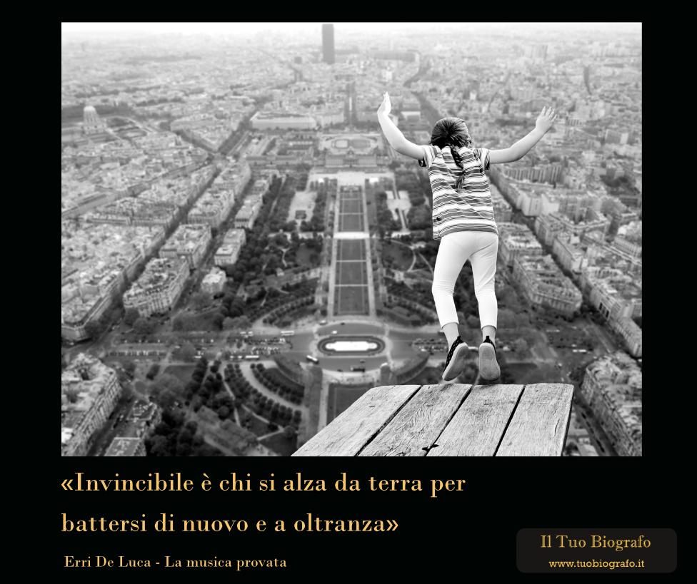 citazione Erri de Luca rialzarsi sconfitta coraggio - La musica provata - Il Tuo Biografo