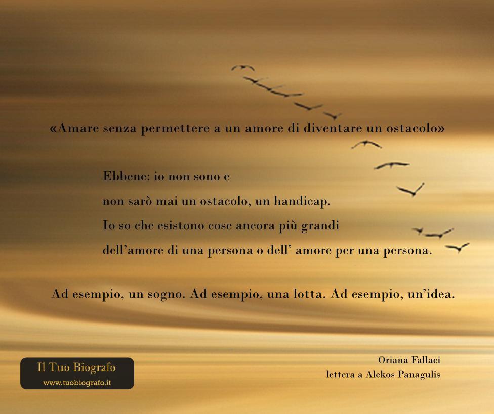 Oriana Fallaci - citazione - amore - Il Tuo Biografo