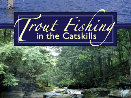 Trout Fishing in the Catskills from the Catskill Fly Fishing Center and Museum