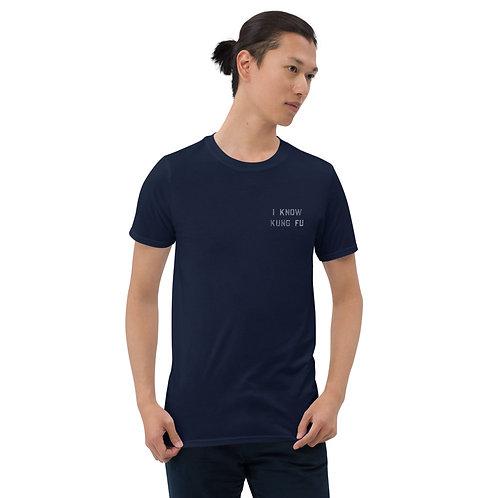 I Know Kung Fu  Short-Sleeve Unisex T-Shirt
