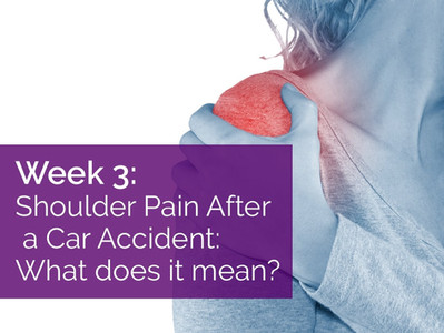 Shoulder Pain After a Car Accident: What Does it Mean?