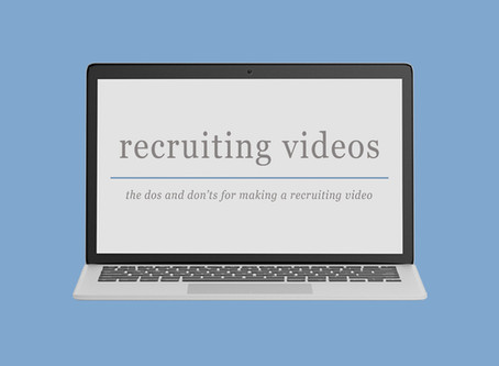 Recruiting Videos: The Dos and Don'ts