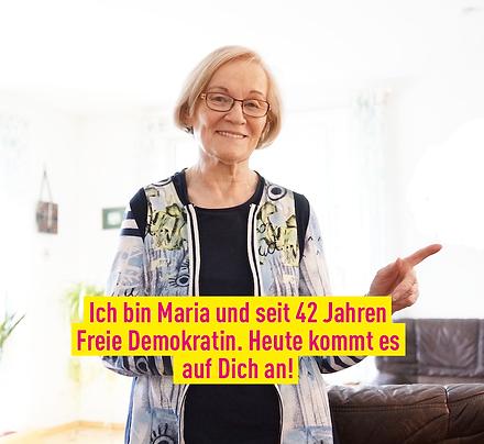"""Maria, Freie Demokratin: """"Heut kommt es auf Dich an!"""""""