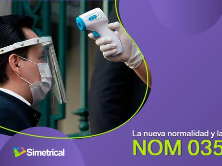 La Nueva normalidad y la NOM 035