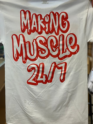 Making Muscle 24/7 - White