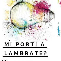 MI PORTI A LAMBRATE - Festival