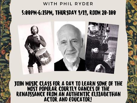 Renaissance Dance Workshop September 19th With Phil Ryder!