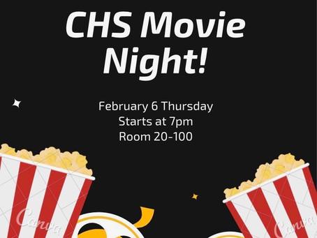 CHS Movie Night 2/6!