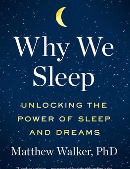 """""""Why We Sleep"""" by Dr. Matthew Walker Chapters 1 and 2 Review by David Park"""