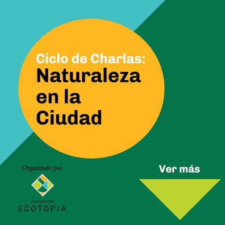 Ciclo de charlas: Naturaleza en la Ciudad