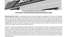 S3 International Announces Sale of  S3 do Brasil- Serviços de Manutenção Aeronáutica LTDA
