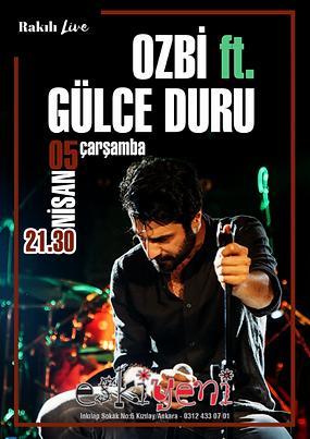 Ozbi Gülce Duru Rakılı Live Ankara Eski Yeni Bar