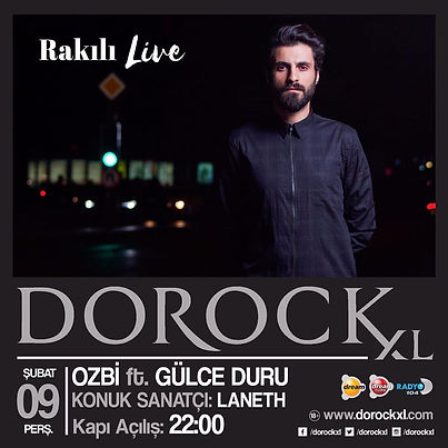 Ozbi Gülce Duru Rakılı Live Dorock XL Kadıköy