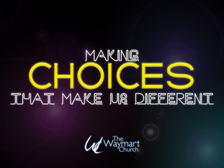 Making Choices That Make Us Different