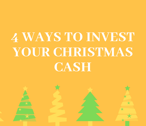 3 Ways to Invest Your Christmas Cash