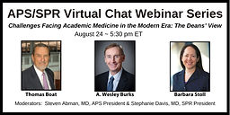 Challenges Facing Academic Medicine in the Modern Era: The Deans' View