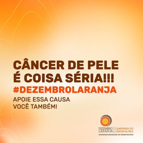 Conheça a Campanha Nacional de Prevenção ao Câncer da Pele