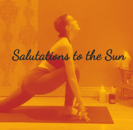 Surya Namaskar - Salutations to the Sun