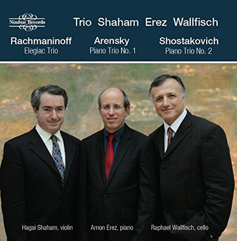 Piano Trios: Rachmaninoff, Arensky, Shostakovich