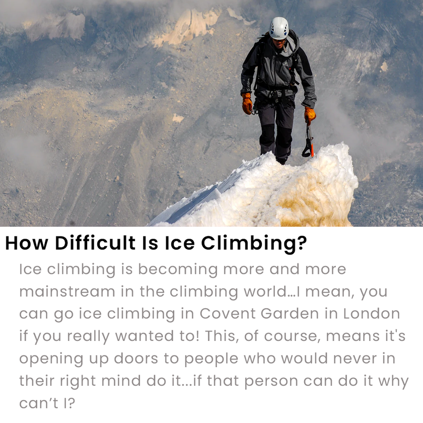 How Difficult Is Ice Climbing?