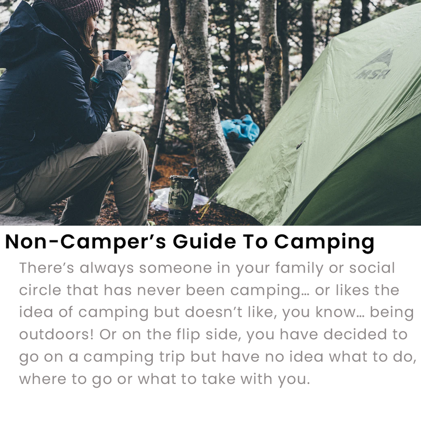 Non-Camper's Guide To Camping
