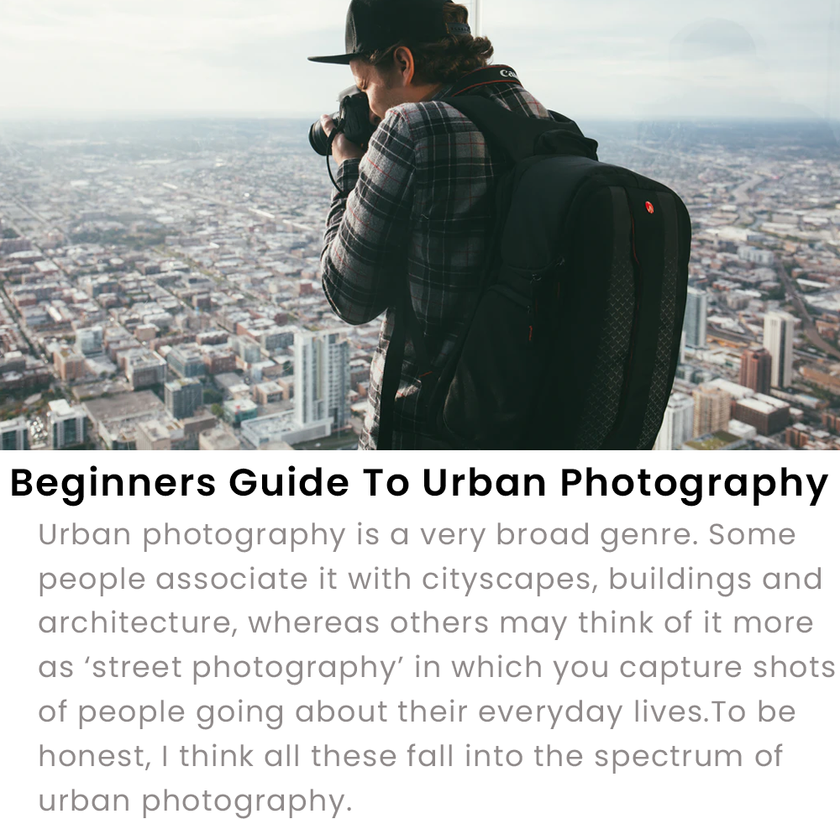 Guide To Urban Photography