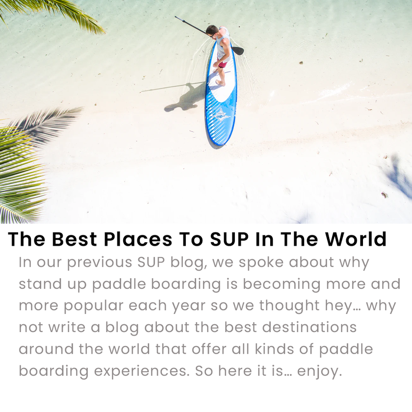 Best Places To SUP Worldwide