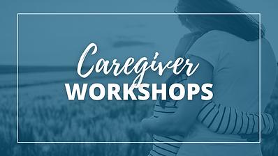 Caregiver Workshops.png