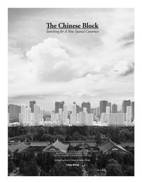 """Thesis Book """"The Chinese Block: Searching for A New Spatial Construct"""" is Published"""