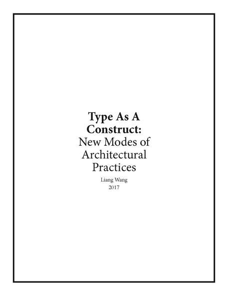 Type As A Construct: New Modes of Architectural Practices