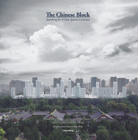 The Chinese Block: Searching for A New Spatial Construct