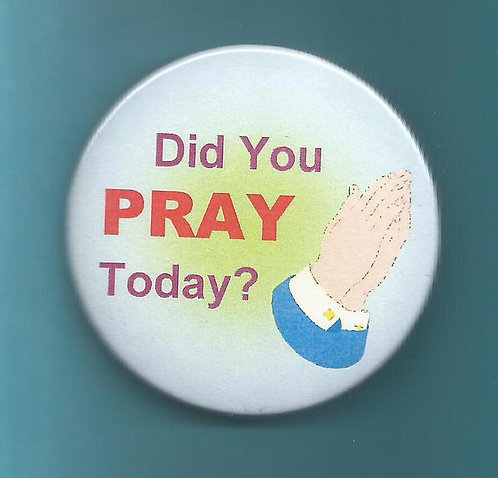 """Did You Pray Today?"" Round Magnet"