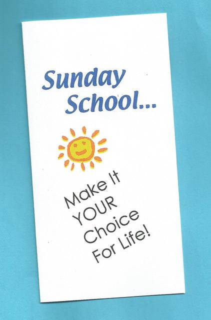 """Sunday School…Make It Your Choice For Life"" Tract"