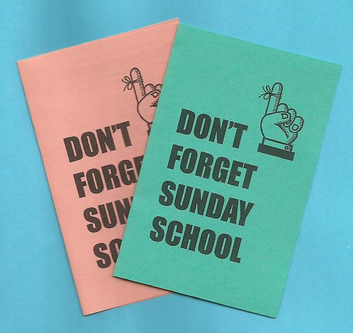 """Don't Forget Sunday School"" Tract"