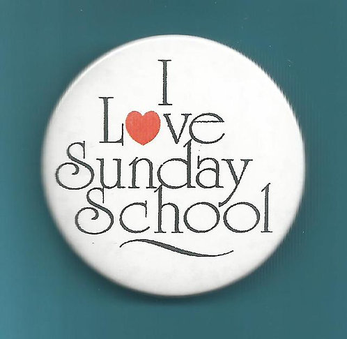 """I Love Sunday School"" Round Button"
