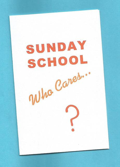 """Sunday School…Who Cares?"" Tract"
