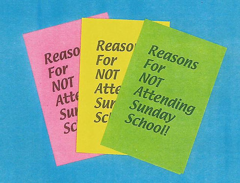 """Reasons For NOT Attending Sunday School"" Tract"