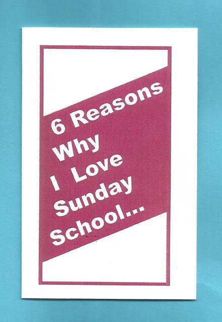 """6 Reasons Why I Love Sunday School"" Tract"