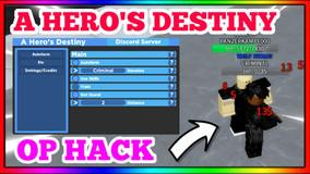 A HERO'S DESTINY HACK