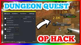 Dungeon Quest MOST OP HACK