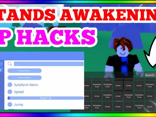 STANDS AWAKENING HACKS