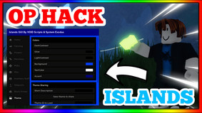ISLANDS MOST OP HACK